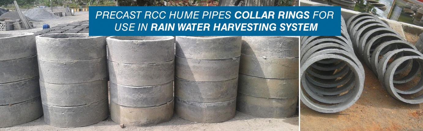 PRECAST RCC HUME PIPES COLLAR RINGS for USE IN RAIN WATER HARVESTING SYSTEM from Chaitanya